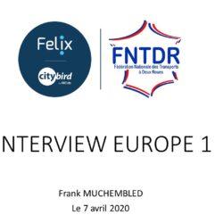 europe 1 FNTDR FELIX CITYBIRD